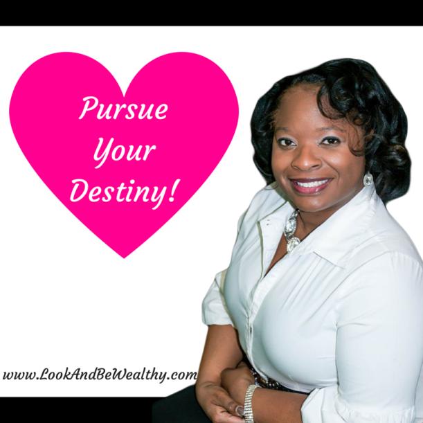 Pursue Your Destiny!