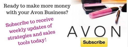 Ready to make more money with your Avon subscribe(1), home based business